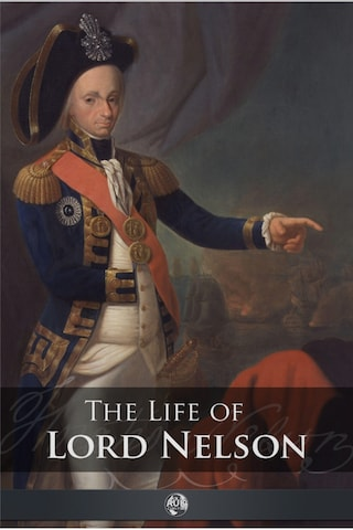 The Life of Lord Nelson