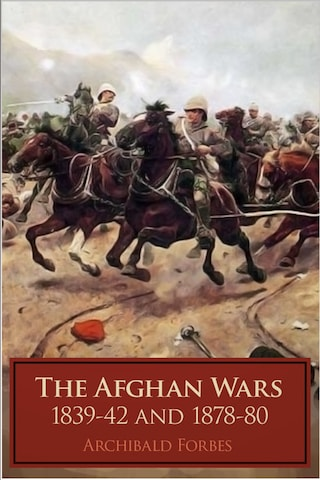 The Afghan Wars