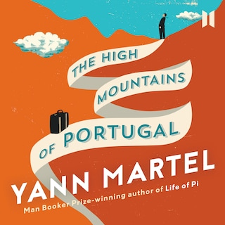 The High Mountains of Portugal (Unabridged)