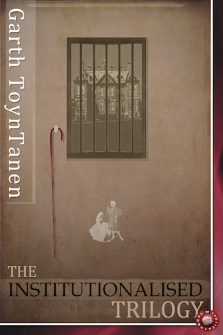 The Institutionalised Trilogy
