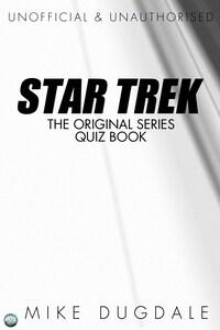 Star Trek The Original Series Quiz Book