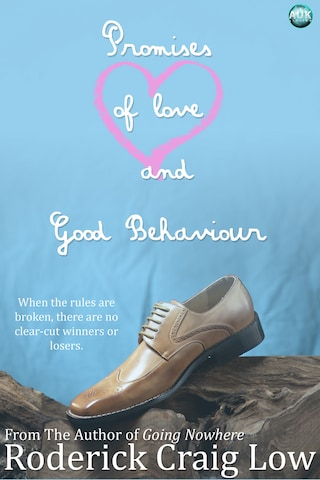Promises of Love and Good Behaviour