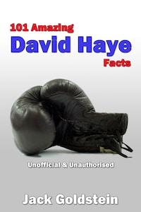 101 Amazing David Haye Facts