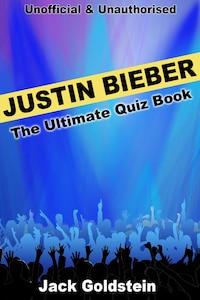 Justin Bieber - The Ultimate Quiz Book
