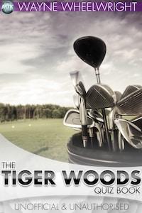 The Tiger Woods Quiz Book