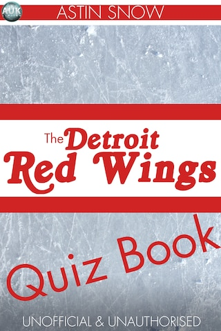 The Detroit Redwings Quiz Book