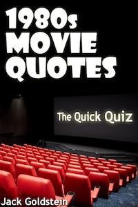 1980s Movie Quotes - The Quick Quiz