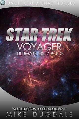 Star Trek: Voyager - The Ultimate Quiz Book