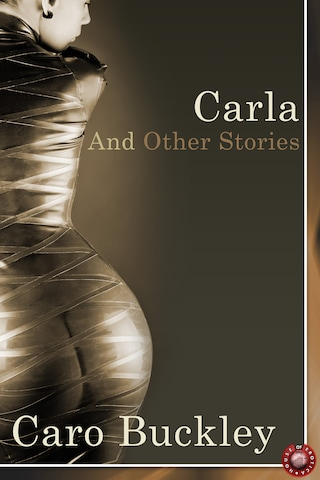 Carla and Other Stories