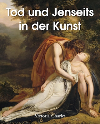 Tod und Jenseits in der Kunst