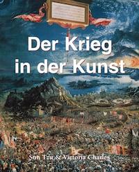 Der Krieg in der Kunst