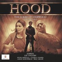 Hood: The Scribe of Sherwood