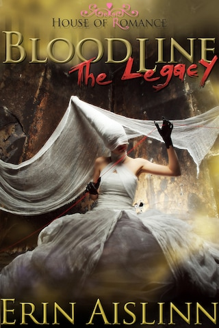 Bloodline: The Legacy