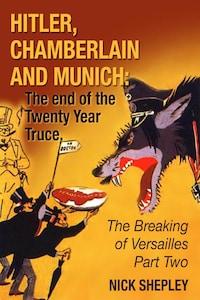 Hitler, Chamberlain and Munich