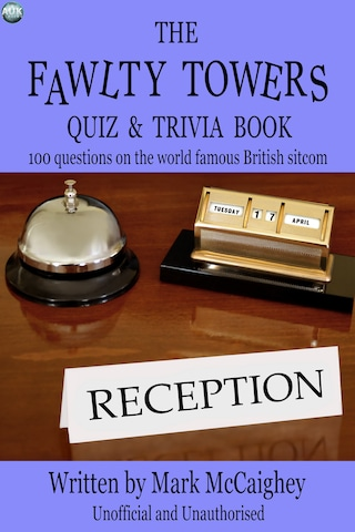 The Fawlty Towers Quiz & Trivia Book