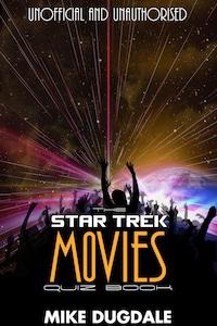 The Star Trek Movie Quiz Book