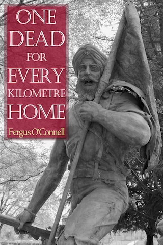 One Dead for Every Kilometre Home