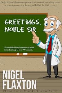Greetings Noble Sir