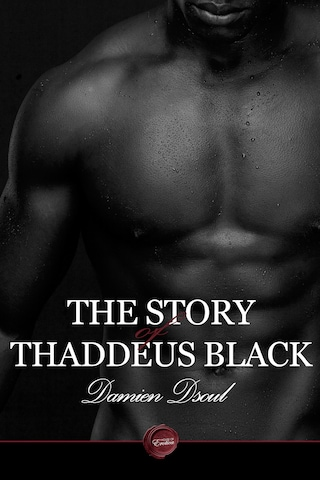 The Story of Thaddeus Black