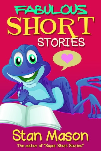 Fabulous Short Stories