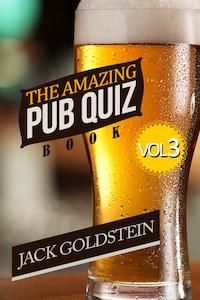 The Amazing Pub Quiz Book - Volume 3