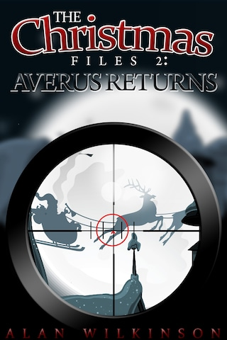The Christmas Files 2: Averus Returns