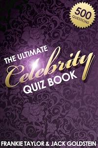 The Ultimate Celebrity Quiz Book