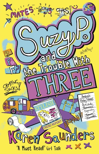 Suzy P, The Trouble With Three