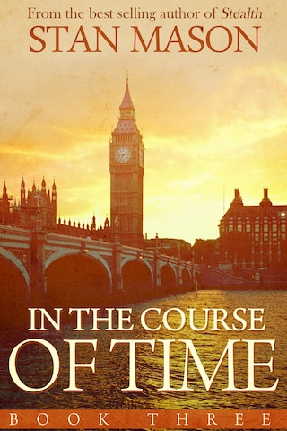 In the Course of Time: Book Three