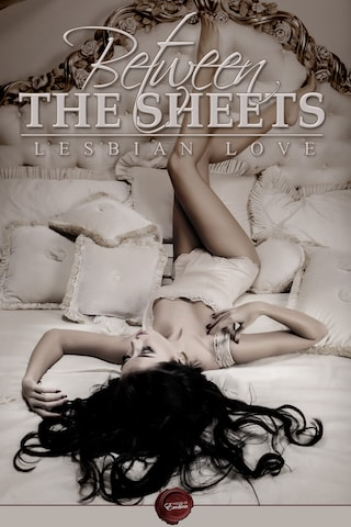 Between the Sheets - Lesbian Love