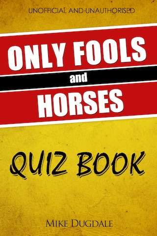 The Only Fools and Horses Quiz Book