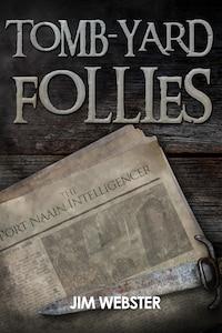 Tomb-yard Follies