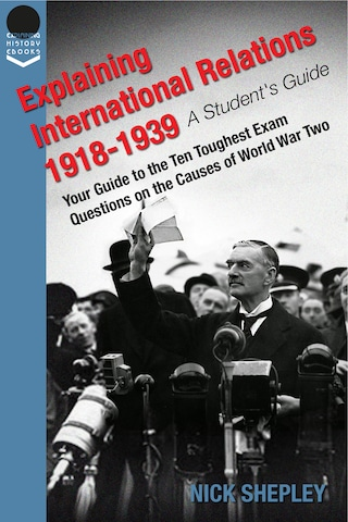Explaining International Relations 1918-1939