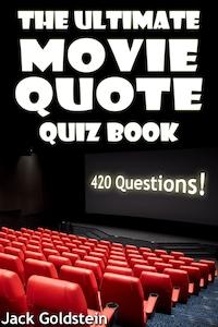 The Ultimate Movie Quote Quiz Book