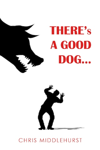 There's a Good Dog...