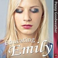 Educating Emily