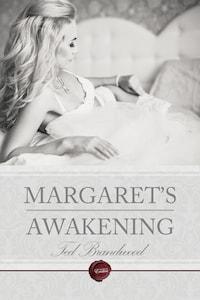 Margaret's Awakening