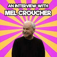 An Interview with Mel Croucher