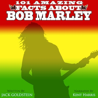 101 Amazing Facts about Bob Marley