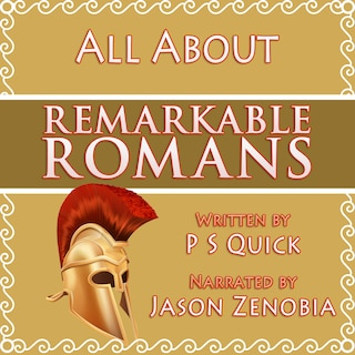 All About Remarkable Romans