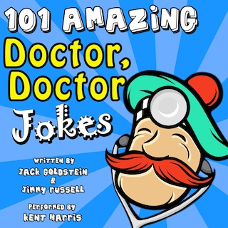 101 Amazing Doctor Doctor Jokes
