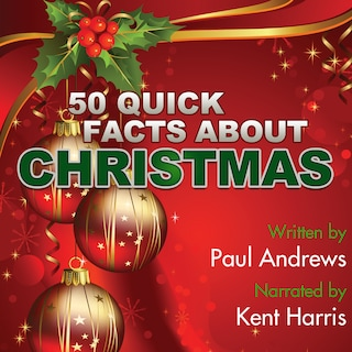 50 Quick Facts about Christmas