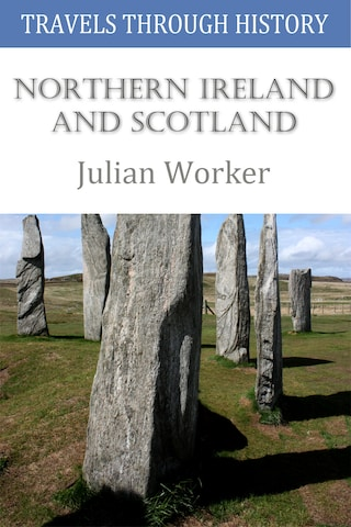 Travels through History - Northern Ireland and Scotland