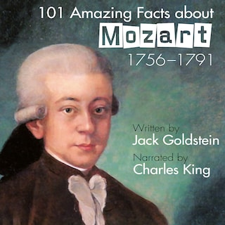 101 Amazing Facts about Mozart