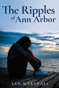 The Ripples of Ann Arbor