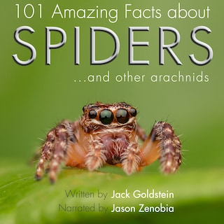 101 Amazing Facts about Spiders