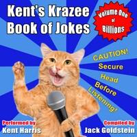 Kent's Krazee Book of Jokes - Volume 1