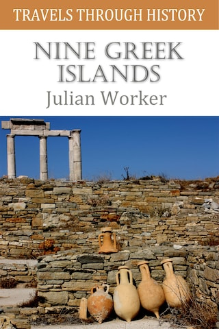 Travels through History - Nine Greek Islands