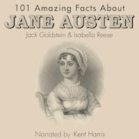 101 Amazing Facts about Jane Austen