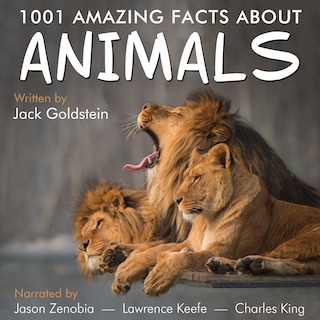 1001 Amazing Facts about Animals